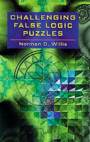 Challenging False Logic Puzzles