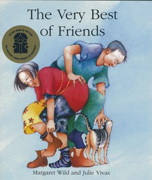 The Very Best of Friends by Margaret Wild and Julie Vivas