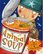 Animal Soup by Ian Whybrow