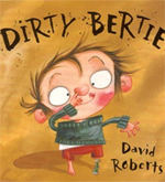Dirtie Bertie by David Roberts