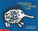 Echidna and the Shade Tree