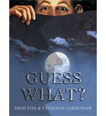 Guess What by Mem Fox
