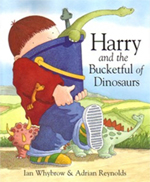 Harry and the Bucket Full of Dinosaurs by Ian Whybrow