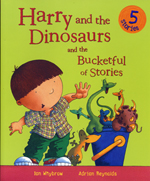Harry & the Dinosaurs and the Bucketful of Stories by Ian Whybrow