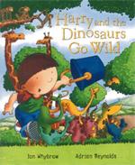 Harry & the Dinosaurs Go Wild by Ian Whybrow