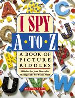 I SPY A to Z by Walter Wick