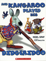 And Kangaroo Played His Didgeridoo - by Nigel Gray