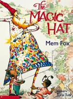 The Magic Hat by Mem Fox