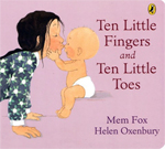 Ten Little Fingers and Ten Little Toes - Board Book by Mem Fox