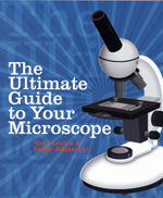 The Ultimate Guide to Your Microscope Book