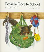 Possum Goes to School by Melanie Carter