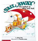 Sail Away, The Ballad of Skip and Nell by Mem Fox