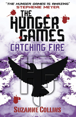 The Hunger Games - Catching Fire - a novel by Suzanne Collins