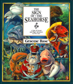 The Sign of the Seahorse - by Graeme Base
