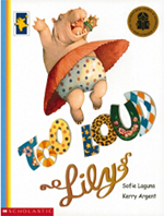 Too Loud Lily by Sofie Laguna